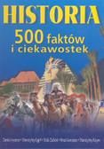 Praca zbiorowa - Historia 500 faktów i ciekawostek /op.tw./