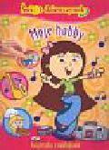 Praca zbiorowa - Świat dziewczynek Moje hobby
