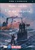 Marschall Wilhelm - Uwaga torpeda Pal