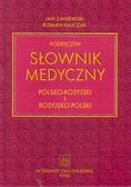 Zaniewski Jan, Hajczuk Roman - Podręczny słownik medyczny polsko-rosyjski i rosyjsko-polski
