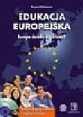 Krzysztof Ruchniewicz - Edukacja Europejska. Europa daleka czy bliska?