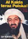 Witkowski Igor - Al Kaida teraz Polska!