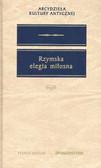 Praca zbiorowa - Rzymska elegia miłołosna