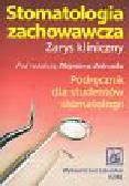 Jańczuk Zbigniew (red.) - Stomatologia zachowawcza Zarys kliniczny
