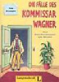 Plasger Uwe - Die Fälle des Kommissar Wagner. 5 Krimi-Kurzhörspiele zum Mitraten