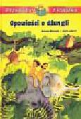 Michaelis Antonia, Leberer Sigrid - Opowieści o dżungli