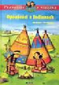 Richard Udo, Tust Dorothea - Opowieści o Indianach