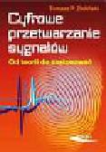 Zieliński Tomasz P. - Cyfrowe przetwarzanie sygnałów Od teorii do zastosowań