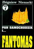 Nienacki Zbigniew - Pan Samochodzik i Fantomas 7