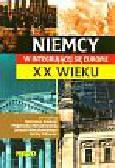 Giedrojć M., Mieczkowska M., Mieczkowski J., Rdzanek D. - Niemcy w integrującej się Europie XX wieku