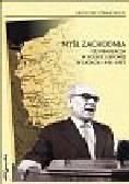 Strauchold G. - MYŚL ZACHODNIA i jej realizacja w Polsce Ludowej w latach 1945–1957