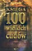 Bejda Henryk - Księga 100 wielkich cudów