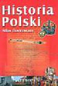 Mierzwa Sławomir - Historia Polski Ilustrowany atlas