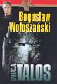 Wołoszański Bogusław - Operacja Talos
