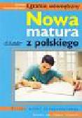 Nożyńska-Demianiuk Agnieszka - Nowa matura z polskiego. Sztuka wobec niewyobrażalnego