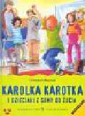 Bieniek Christian - Karolka Karotka i dzieciaki z gumy do żucia