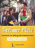 Burger Elke - Berliner Platz. Deutsch im Allag fur Erwachsene. Einstiegskurs z płytą CD