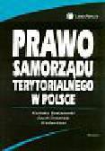 Bandarzewski K., Chmielnicki P., Kisiel W. (red.) - Prawo samorządu terytorialnego w Polsce