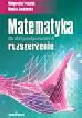 Trzeciak Małgorzata, Jankowska Monika - Matematyka szkoły ponadgimnazjalne rozszerzenie