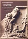 Wojciechowski Przemysław - Untersuchungen zu den Lokalkulturen im römischen Aquileia. Herkunft, Funktion und Anhängerschaft