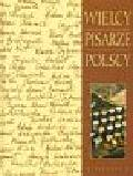 Wielcy pisarze polscy