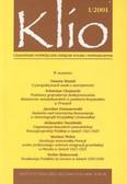 Klio.  Czasopismo poświęcone dziejom Polski i powszechnym 1/2001