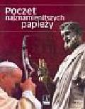 Praca zbiorowa - Poczet najznamienitszych papieży