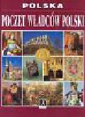 Praca zbiorowa - Poczet władców Polski /seria Polska/