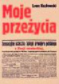 Kozłowski Leon - Moje przeżycia w więzieniu sowieckim i na wolności w czasie wojny w Rosji sowieckiej