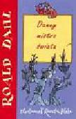 Dahl Roald - Danny mistrz świata