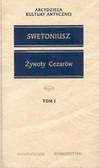 Swetoniusz - Żywoty cezarów T I