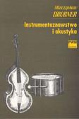 Drobner Mieczysław - Instrumentoznawstwo i akustyka