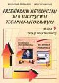 Furmanek Waldemar, Walat Wojciech - Przewodnik metodyczny dla nauczycieli techniki-informatyki kl 5 szkoła podstawowa