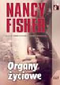 Fisher Nancy - Organy życiowe