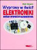 Górecki Piotr - Wyprawy w świat elektroniki. Wyższy stopień wtajemniczenia