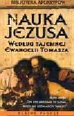 Pagels Elaine - Nauka Jezusa wg tajemnej Ewangelii Tomasza