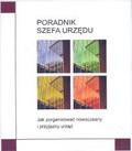 Praca zbiorowa - Poradnik szefa urzędu + CD/398066/