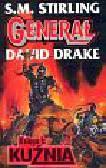Stirling S. M., Drake David - Kuźnia Generał Księga I