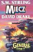 Stirling S.M., Drake David - Miecz Generał Księga V