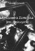 Zamojski Daniel - Aleksandra Zamojska jest mężczyzną