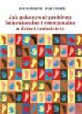 Howarth Roy, Fisher Pam - Jak pokonywać problemy behawioralne i emocjonalne u dzieci i młodzieży