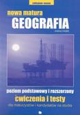 praca zbiorowa - Geografia ćwiczenia Nowa Matura