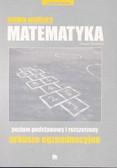 praca zbiorowa - Matematyka Arkusze Nowa Matura