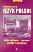 praca zbiorowa - Nowa MAtura język polski Poezja