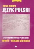 praca zbiorowa - Nowa Matura język polski tom II