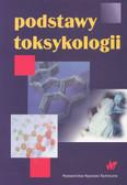 Piotrowski Jerzy (red.) - Podstawy toksykologii