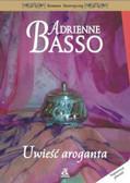 Basso Adrienne - Uwieść aroganta
