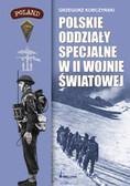 Korczyński Grzegorz - Polskie oddziały specjalne w II wojnie światowej