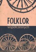 Praca zbiorowa - Folklor w badaniach współczesnych