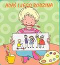 Kraśnicka Agnieszka - Adaś i jego rodzina /książeczka gąbka/